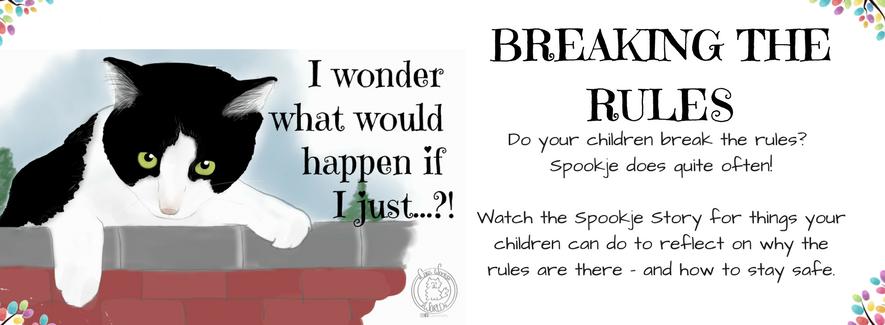 When Kids Break The Rules : A Spookje Story
