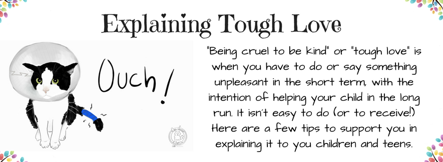 How to Explain Tough Love to your Child / Teenager