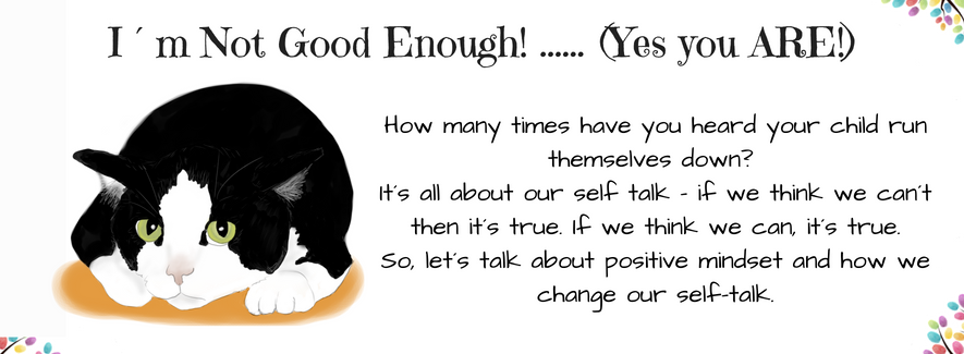 Positive Self Talk – and Why it Matters